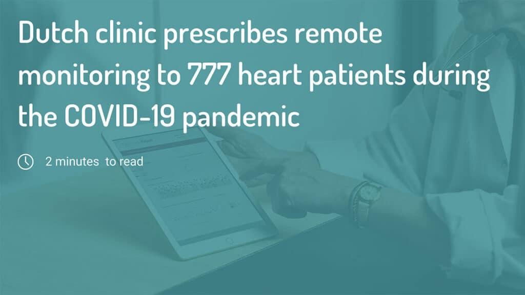 Dutch clinic prescribes remote monitoring